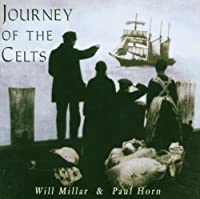 Journey of the Celts by Will Millar & Paul Horn