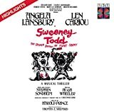 Sweeney Todd: The Demon Barber Of Fleet Street (1979 Original Broadway Cast) - Highlights