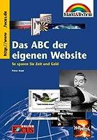 Das ABC der eigenen Website. So sparen Sie Zeit und Geld