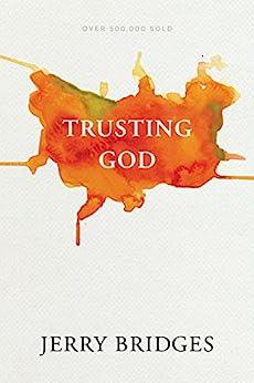 Trusting God by [Bridges, Jerry]