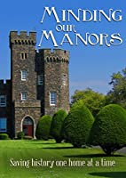 Minding Our Manors [DVD]