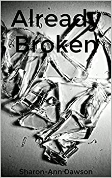 Already Broken (English Edition)