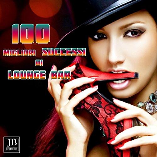 100 migliori successi di loung...