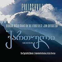 Paliashvili: Georgian Sacred Chants