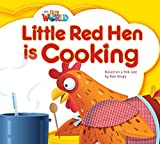 Our World Readers: Little Red Hen Is Cooking: British English (Our World Readers (British English))