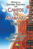 Metodo Con Cantos Alabanza: Guitarra Electrica 1 [DVD]