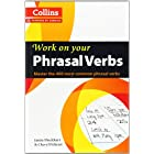 Phrasal Verbs: B1-C2 (Collins Work on Your...)