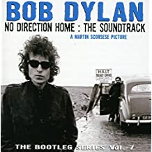THE BOOTLEG SERIES, VOL. 7 - NO DIRECTION HOME: THE SOUNDTRACK
