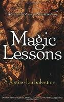 Magic Lessons (Magic Or Madness)