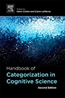Handbook of Categorization in Cognitive Science, Second Edition