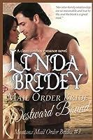 Mail Order Bride - Westward Bound (Montana Mail Order Brides: Volume 3): A Clean Historical Mail Order Bride Romance Novel