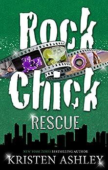 Rock Chick Rescue by [Ashley, Kristen]