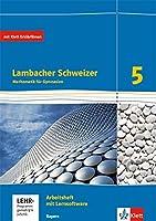 Lambacher Schweizer. 5. Schuljahr. Arbeitsheft plus Loesungsheft und Lernsoftware. Ausgabe 2016. Bayern