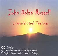 I Would Steal the Sun