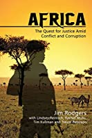 Africa: The Quest for Justice Amid Conflict and Corruption