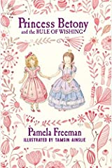 Princess Betony and the Rule of Wishing (Book 3) Hardcover