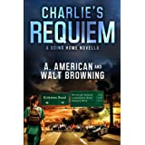 Charlie's Requiem: A Going Home Novella (Volume 1)