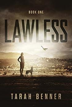 Lawless (Lawless Saga Book 1) by [Benner, Tarah]