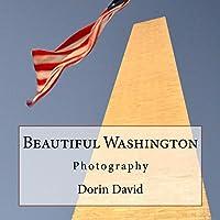 Beautiful Washington: Photography (Beautiful Places Book 7) (English Edition)