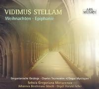 Vidimus Stellam: Christmas & Epiphany by Vidimus Stellam: Christmas & Epiphany (2009-10-27)