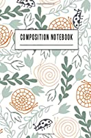 "Composition Notebook: College Ruled 6"" x 9"" Writing Notes Journal,Office,Kids,School and college student."