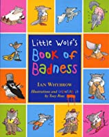 Little Wolf's Book of Badness: Colour Edition
