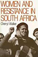 Women and Resistance in S Africa