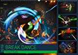 Break Dance B-boys &B-girls (Wandkalender 2019 DIN A2 quer): Tanzende Break Dancer in leuchtenden Farben. (Monatskalender, 14 Seiten )