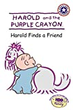 Harold and the Purple Crayon: Harold Finds a Friend (Festival Readers)