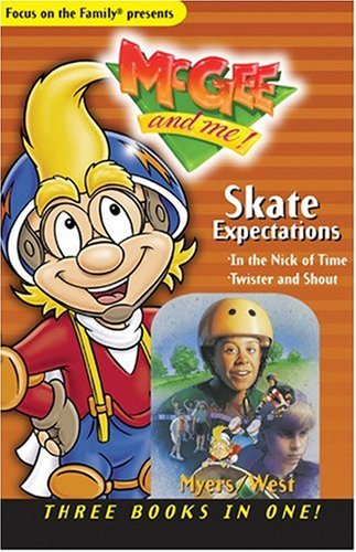 Download Skate Expectations: In the Nick of Time; Twister & Shout (McGee and Me Books) 0842336672