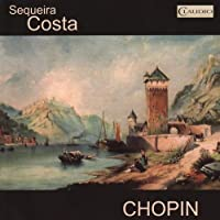 Sequeira Costa Plays Chopin