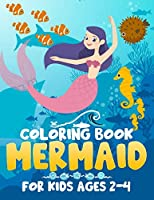 Mermaid Coloring Book for Kids Ages 2-4: Great Gift for Boys & Girls Ages 2+