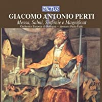 Sacred Music by GIACOMO ANTONIO PERTI (2007-07-10)
