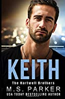 KEITH (The Hartwell Brothers)