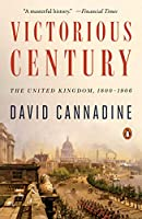 VICTORIOUS CENTURY (The Penguin History of Britain)
