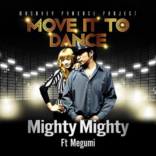 Move It to Dance (feat. Megumi)