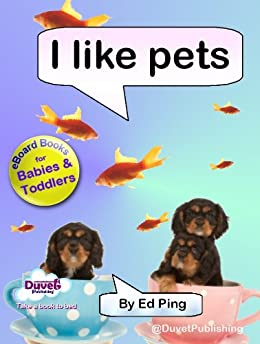 I Like Pets (I Like Reading) by [Publishing, Duvet]