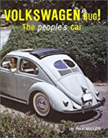 Volkswagen Bug: The People's Car (Autobahn Road Series, Vol 1)