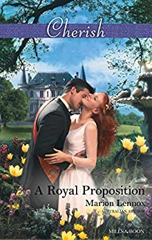 A Royal Proposition (White Weddings Book 10) by [Lennox, Marion]