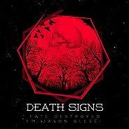 Death Signs [Explicit]