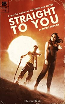 Straight to You by [Moody, David]
