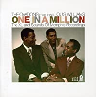 One In A Million: The XL/Sounds Of Memphis Recordings by The Ovations featuring Louis Williams (2008-04-01)