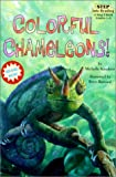 Colorful Chameleons! (Step Into Reading: A Step 2 Book)