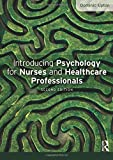 Cover of Introducing Psychology for Nurses and Healthcare Professionals