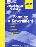 United States History Resource File, Grades 6-9: Forming a Government (Holt Social Studies)