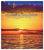 ACOUSTIC HOLIDAYS -Relax Afternoon Selection-