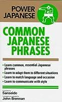 決まり文句の辞典 Common Japanese Phrases (Power Japanese)