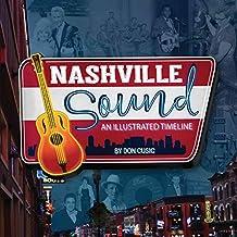 Nashville Sound: An Illustrated Timeline