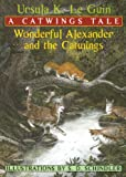 Wonderful Alexander And The Catwing (Catwings (Pb))