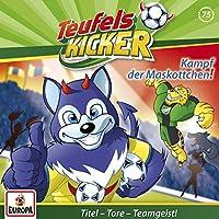 Teufelskicker 75. Kampf der Maskottchen!